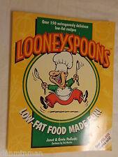Looneyspoons Low-Fat Food Made Fun! by Greta Podleski and Janet Podleski (1997)
