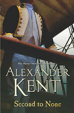 Second to None by Alexander Kent (Paperback, 2007)