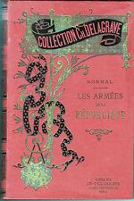 C1 NAPOLEON REVOLUTION Bonnal LES ARMEES DE LA REPUBLIQUE 1792 1800