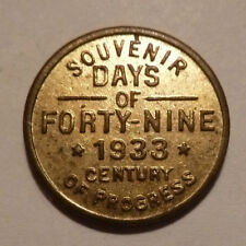 Century Of Progress 1933 Token DAYS OF FORTY NINE Souv. 5 MEX