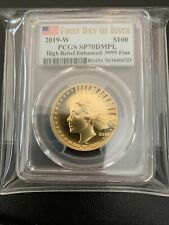 2019-w $100 High Relief Rnhanced Liberty Gold Coin PCGS SP70 DMPL First Day FDOI