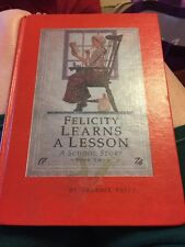 American Girl Felicity Learns A Lesson Valerie Tripp 1st Edition 1991