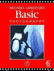 Basic Photography by Langford, Michael Paperback Book