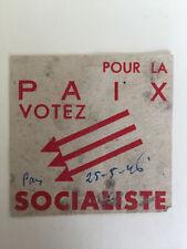 images et symboles du Parti Socialiste SFIO Pour la paix Votez Socialiste