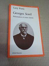 """""""GEORGES SOREL"""" LARRY PORTIS (1982) PRESENTATION ET TEXTES CHOISIS"""