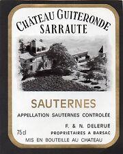 SAUTERNES VIEILLE ETIQUETTE CHATEAU GUITERONDE SARRAUTE1980/1990 RARE §12/05/16§