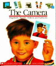The Camera: Snapshots, Movies, Videos, and Cartoons (First Discovery Books) Del