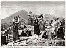 Scavi di Pompei: Portatrici di terra. Vesuvio.Golfo di Napoli.Stampa Antica.1866