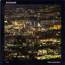 How It Was Then ... Never Again Azimuth Audio CD