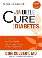 The New Bible Cure For Diabetes: Ancient Truths, Natural Remedies, a - VERY GOOD