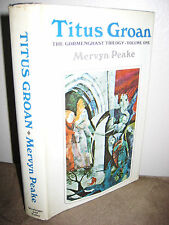 TITUS GROAN Mervyn Peake GORMENGHAST 1st Revised & Illustrated Edition CLASSIC