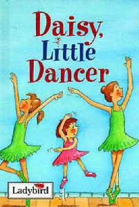 Ladybird book. Daisy Little Dancer
