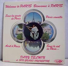 """33 tours BIENVENUE A PARIS Disque LP 12"""" DANY DELMIN ORCHESTRE - LOOK FOR 100"""