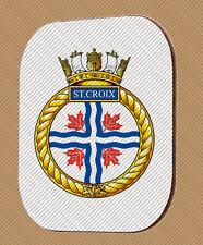 HMCS ST CROIX COASTER ROYAL CANADIAN NAVY