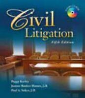 Civil Litigation 5ed by Peggy N. Kerley, Joanne Banker Hames & Paul Sukys. 2009.