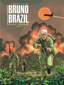 BD LES NOUVELLES AVENTURES DE BRUNO BRAZIL > TOME 2 / BOLLEE, AYMOND, EO LOMBARD