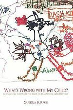 What's Wrong with My Child? : Navigating through the maze of diagnostic...
