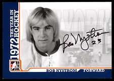 2009 ITG 1972 THE YEAR IN HOCKEY AUTO AUTOGRAPH SIGNED BOB NYSTROM N Y ISLANDERS