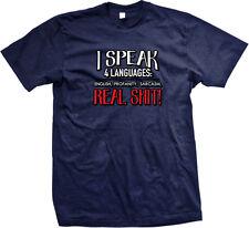 I Speak 4 Languages English Profanity Sarcasm Real S**T Swag Mens T-shirt