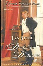 IL DIABOLICO DUQUESNE - LYN STONE - I GRANDI ROMANZI STORICI