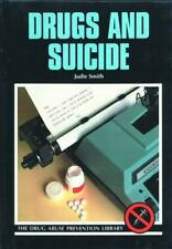 Drugs and Suicide - Judie Smith (Hardcover) Abuse Prevention