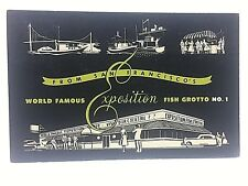 """1956 pc... EXPOSITION FISH GROTTO NO. 1 @ San Francisco...""""on way to Lake Tahoe"""""""