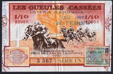 BILLET ANCIENS DE LA LOTERIE NATIONALE 1952 GUEULES CASSÉES PRIX ARC DE TRIOMPHE