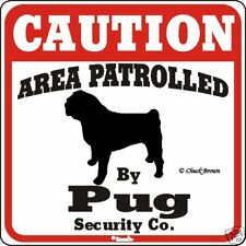 Pug Caution Dog Sign - Many Pet Breeds Available