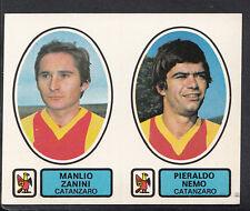 PANINI CALCIATORI FOOTBALL Adesivo 1977-78, N. 406, CATANZARO-Manlio Zanini