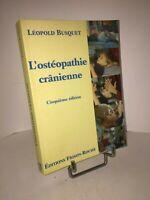 L'ostéopathie crânienne par Léopold Busquet - cinquième édition