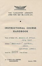 AVRO 683 LANCASTER - INSTRUCTIONAL COURSE HANDBOOK 1944
