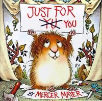 Just for You (Little Critter) (Look-Look) by Mercer Mayer