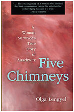 Olga Lengyel - FIVE CHIMNEYS - Chicago Review Press (1995)