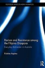 Routledge Series on Asian Migration: Racism and Resistance among the Filipino...