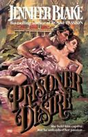 Prisoner of Desire by Blake, Jennifer , Paperback