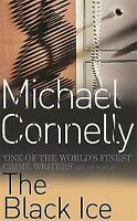 The Black Ice, By Connelly, Michael,in Used but Acceptable condition