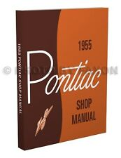 1955 Pontiac Shop Manual Star Chief Chieftain Catalina Repair Service Book