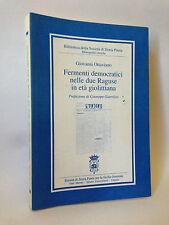 FERMENTI DEMOCRATICI NELLE DUE RAGUSE IN ETA' GIOLITTIANA - G.Ottaviano [1996]