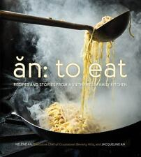 To Eat : Recipes and Stories from a Vietnamese Family Kitchen cookbook