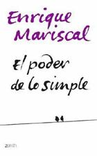 El poder de lo simple The power the simple life (Autoayuda) (Spanish E-ExLibrary