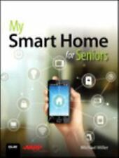 My Smart Home for Seniors by Michael Miller (2017) AUTOGRAPHED * FREE SHIPPING