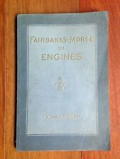 ORIGINAL 1913 FAIRBANKS-MORSE OIL ENGINES CATALOG # 80 H
