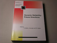 Dynamic Reliability Future Directions by C. Smidts J. Devooght Risk Analysis 1st