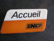 SNCF BADGE/INSIGNE/ECUSSON ACCUEIL 1980 TBE