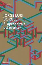 El Aprendizaje Del Escritor by Borgesjorge Luis (2015, Paperback)