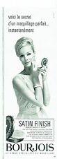 Publicité Advertising  0817  1962  Bourjois cosmétiques poudre Satin Finish