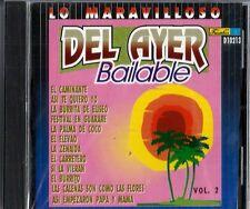Lo Maravilloso Del Ayer Bailable  Latin Music CD New