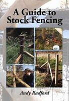 A Guide to Stock Fencing by Andy Radford 9781847976130 | Brand New