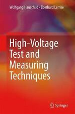 High-Voltage Test and Measuring Techniques by Wolfgang Hauschild and Eberhard...