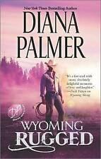 Wyoming Rugged: A Western Romance by Diana Palmer (Paperback / softback, 2015)